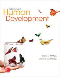 Experience Human Development, 13th Edition