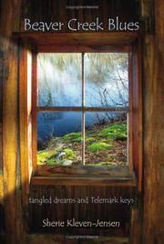 Beaver Creek Blues: tangled dreams and Telemark keys (English and Norwegian Edition)