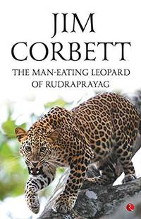 image of The Man Eating Leopard of Rudraprayag