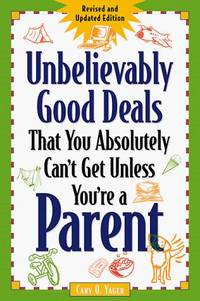 Unbelievably Good Deals That You Absolutely Can't Get Unless You're a Parent