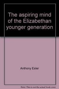 image of The aspiring mind of the Elizabethan younger generation