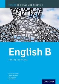 IB English B Skills & Practice: Oxford IB Diploma Program