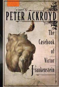 Casebook Of Victor Frankenstein, The