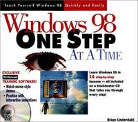Windows« 98 One Step at a Time