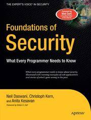 Foundations of Security: What Every Programmer Needs to Know (Expert's Voice) (Paperback)
