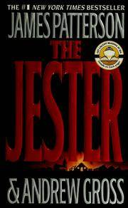 The Jester by James Patterson; Andrew Gross - Paperback - 2004-02-01 - from Ergodebooks and Biblio.com