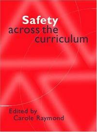 Safety Across the Curriculum : Key Stages 1 and 2