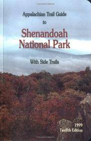 Appalachian Trail Guide to Shenandoah National Park with Side Trails