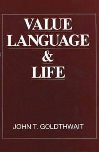 Value, Language and Life