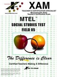 MTT - Social Studies Test  Field 05 (XAM MTEL)