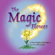 The Magic Flower