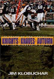 image of Knights and Knaves of Autumn: 40 Years of Pro Football and the Minnesota Vikings