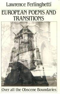 image of European Poems and Transitions: Over All the Obscene Boundaries (Signed & Inscribed)