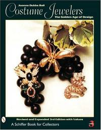 COSTUME JEWELERS: THE GOLDEN AGE OF DESIGN - REVISED & EXPANDED 3RD EDITION