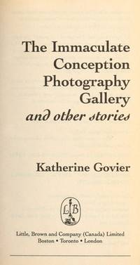 The Immaculate Conception Photography Gallery, and Other Stories