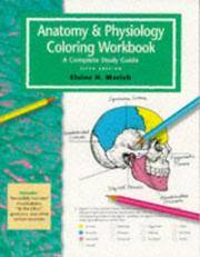 image of The Anatomy and Physiology Coloring Workbook - A Complete Study Guide