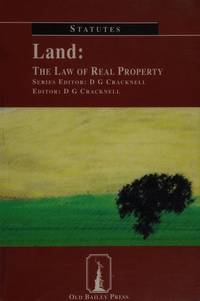 image of Land: The Law of Real Property (Cracknell's Statutes S.)