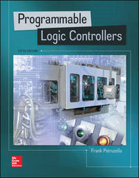 Programmable Logic Controllers (5th Edition) by Frank D. Petruzella - Paperback - from textbookforyou (SKU: 7)