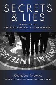image of Secrets and Lies: A History of CIA Mind Control and Germ Warfare