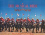 The Musical Ride. of the Royal Canadian Mounted Police