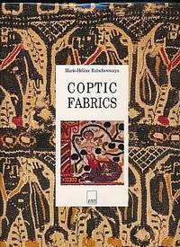 Coptic Fabrics by Marie-Helene Rutschowscaya - First English Language Edition - 1990 - from art longwood books and Biblio.co.uk