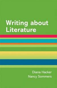Writing about Literature: A Hacker Handbooks Supplement