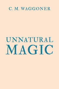 Unnatural Magic
