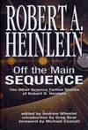 image of Robert A. Heinlein: Off The Main Sequence