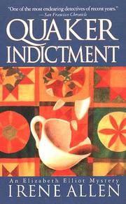 Quaker Indictment (Quaker Sojourn)