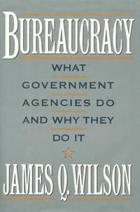 Bureaucracy What Government Agencies Do