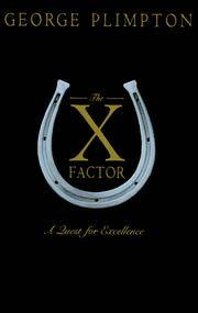 image of The X Factor: A Quest for Excellence