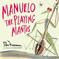 MANUELO THE PLAYING MANTIS.