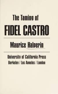 The Taming of Fidel Castro