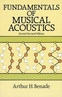 Fundamentals of Musical Acoustics Second, Revised Edition