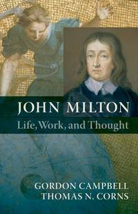 John Milton ; Life, Work, and Thought