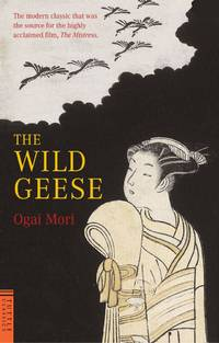 Wild Geese (Tuttle Classics of Japanese Literature)