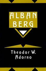 ALBAN BERG Master of the Smallest Link by Theodor W Adorno - 1997