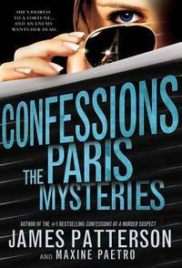 Confessions: The Paris Mysteries by  Maxine  Paetro - Hardcover - from Better World Books  and Biblio.com