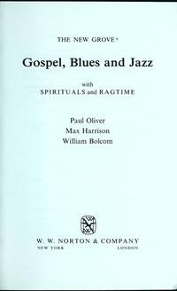 The New Grove Gospel, Blues and Jazz (New Grove Composer Biography S.)