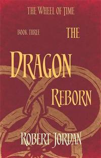 image of The Dragon Reborn: Book 3 of the Wheel of Time