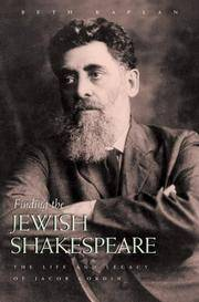 Finding the Jewish Shakespeare: The Life and Legacy of Jacob Gordin