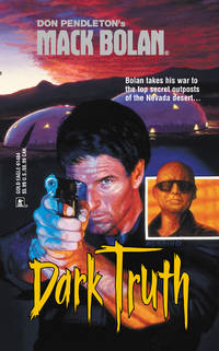 Mack Bolan: Dark Truth by Don Pendleton - Paperback - 2002-05-01 - from Books Express and Biblio.com