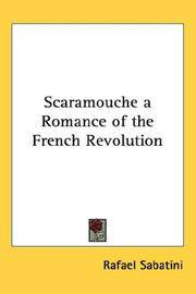 image of Scaramouche a Romance of the French Revolution
