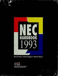 National Electrical Code Handbook.  Sixth Edition. Based on the 1993 Edition of the National...