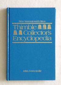 THIMBLE COLLECTOR'S ENCYCLOPEDIA New International Edition