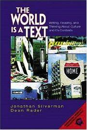 THE WORLD IS A TEXT Writing, Reading, and Thinking about Culture and its  Contexts