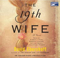 The 19th Wife (Unabridged 15 CDs. 19 hours)