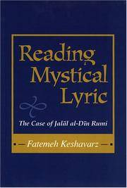 Reading Mystical Lyric (Studies in Comparative Religion): The Case of Jalal Al-Din Rumi (Studies...
