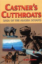 image of Castner's Cutthroats: Saga of the Alaska Scouts