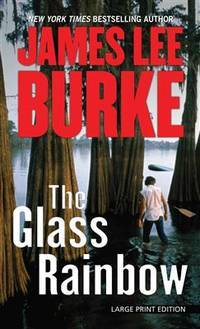 image of The Glass Rainbow (Dave Robicheaux Novel)
